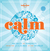 Calm by Lonely Planet
