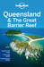 Lonely Planet Queensland & the Great Barrier Reef by Charles Rawlings-Way