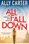 All Fall Down (Embassy Row #1)