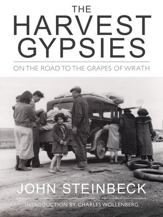 the harvest gypsies Find all available study guides and summaries for the harvest gypsies by john steinbeck if there is a sparknotes, shmoop, or cliff notes guide, we will have it listed here.