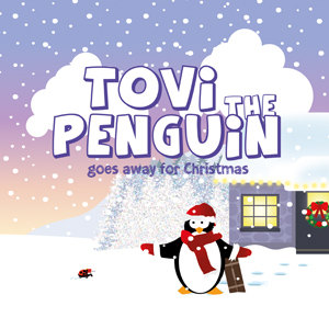 Tovi The Penguin - goes away for christmas by Janina Rossiter