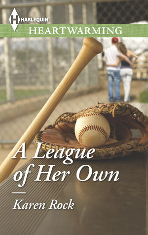 A League of Her Own by Karen Rock