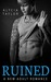 Ruined (The MC Motorcycle Club Romance Series, #1)