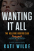 Wanting It All (Hellfire Riders MC #1)