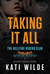Taking It All (Hellfire Riders MC #2)