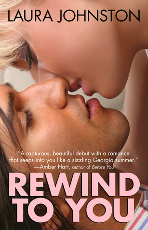 Rewind to You by Laura Johnston