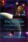 The Traveler: A Conflict of Interest (The Traveler Chronicles Book #1)