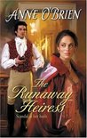 The Runaway Heiress (Harlequin Historical, #811)