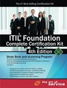 Itil® Foundation Complete Certification Kit - Study Book and eLearning Program - 4th edition
