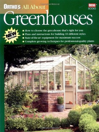 All about Greenhouses (Ortho