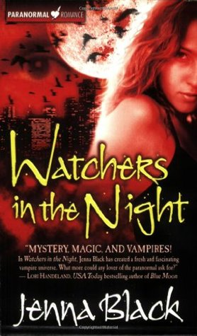 Free download online Watchers in the Night (The Guardians of the Night #1) by Jenna Black PDF