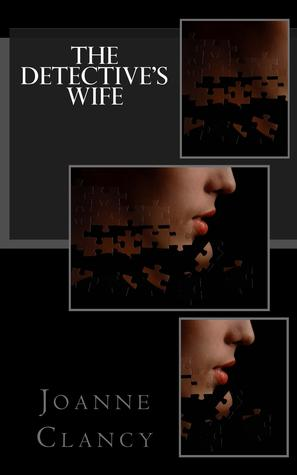The Detective's Wife by Joanne Clancy