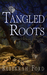 Tangled Roots by Rebekkah Ford