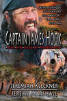 Captain James Hook and the Siege of Neverland (Captain James Hook #2)