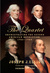 The Quartet: Orchestrating the Second American Revolution, 1783-1789