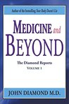 Medicine and Beyond (The Diamond Reports Book 1)