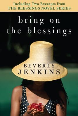Bring on the Blessings (Blessings Series #1) with Bonus Material by Beverly Jenkins