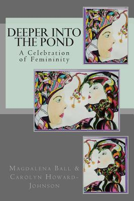 Deeper Into the Pond by Carolyn Howard-Johnson
