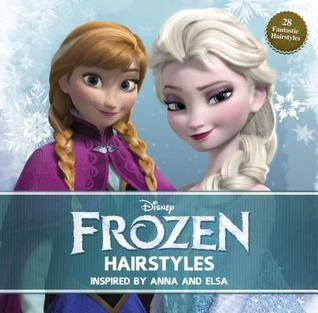 Frozen Hairstyles: The Ultimate Guide to Anna and Elsa