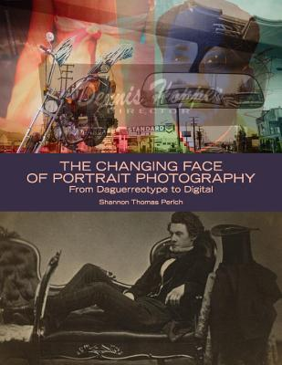 The Changing Face of Portrait Photography: From Daguerreotype to Digital