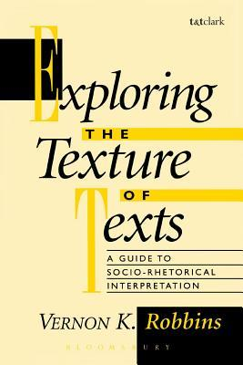 Exploring the Texture of Texts by Vernon K. Robbins