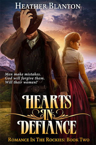 Download Hearts in Defiance (Romance in the Rockies #2) FB2 by Heather Blanton
