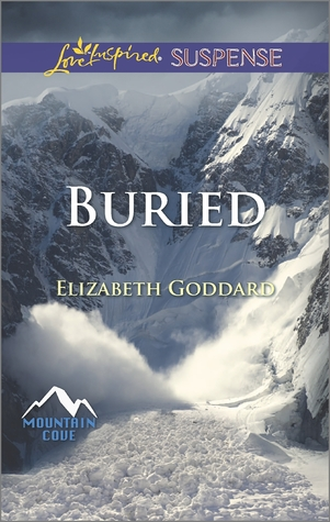 Buried by Elizabeth Goddard