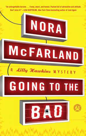 Going to the Bad by Nora McFarland