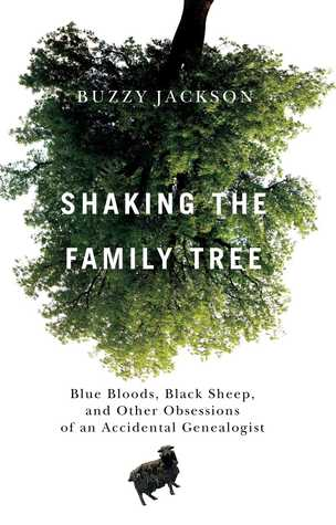 Shaking the Family Tree by Buzzy Jackson