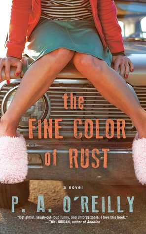 The Fine Color of Rust by Paddy O'Reilly