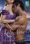 The Notorious Lady Anne (Secrets & Seduction, #1)
