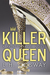 Killer Queen by L.H. Cosway