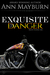 Exquisite Danger by Ann Mayburn