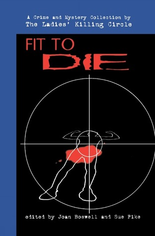 Fit to Die by Joan Boswell