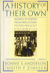 A History of Their Own: Women in Europe from Prehistory to the  Volume II