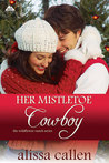 Her Mistletoe Cowboy (The Wildflower Ranch Series #2 )