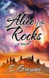 Alice of the Rocks by E. Graziani