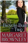 A Bicycle Built For Two by Margaret Brownley