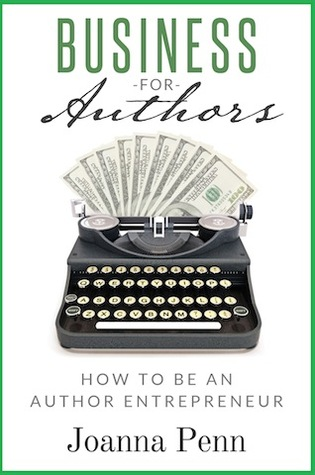Download free Business For Authors. How To Be An Author Entrepreneur by J.F. Penn PDB