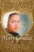 Mercy Goodhue: A Puritan Woman's Story of Betrayal, Witchcraft and Madness