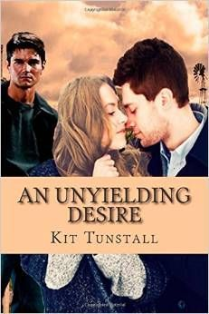 An Unyielding Desire by Kit Tunstall