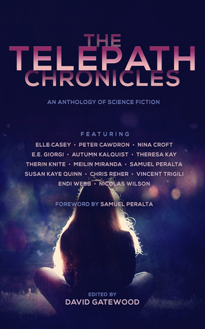 The Telepath Chronicles by David Gatewood