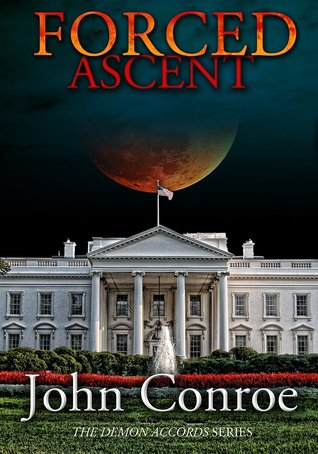 Forced Ascent (Demon Accords, #6)