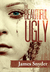 The Beautiful-Ugly (The Beautiful-Ugly Trilogy #1-3)