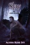 Stay (The Empire Chronicles, #3)