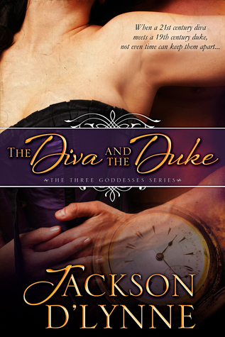 The Diva and the Duke by Jackson D'Lynne