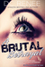 A Brutal Betrayal by D.C. Renee