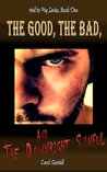 The Good, the Bad, and the Downright Sinful
