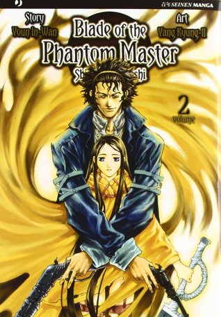 Blade of the Phantom Master: Shin Angyo Onshi vol. 2 (Shin Angyo Onshi #2)