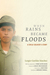 When Rains Became Floods: A Child Soldier's Story